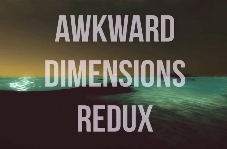 awkward-dimensions-redux-download
