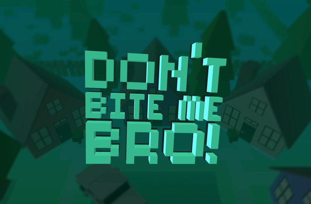 dont-bite-me-bro-download