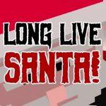 long-live-santa-download